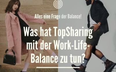 Was hat TopSharing mit der Work-Life-Balance zu tun?