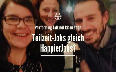 Teilzeitjobs gleich HappierJobs? 4 Fragen an Riaan Stipp