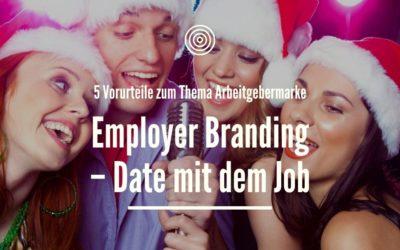 Employer Branding – Date mit dem Job