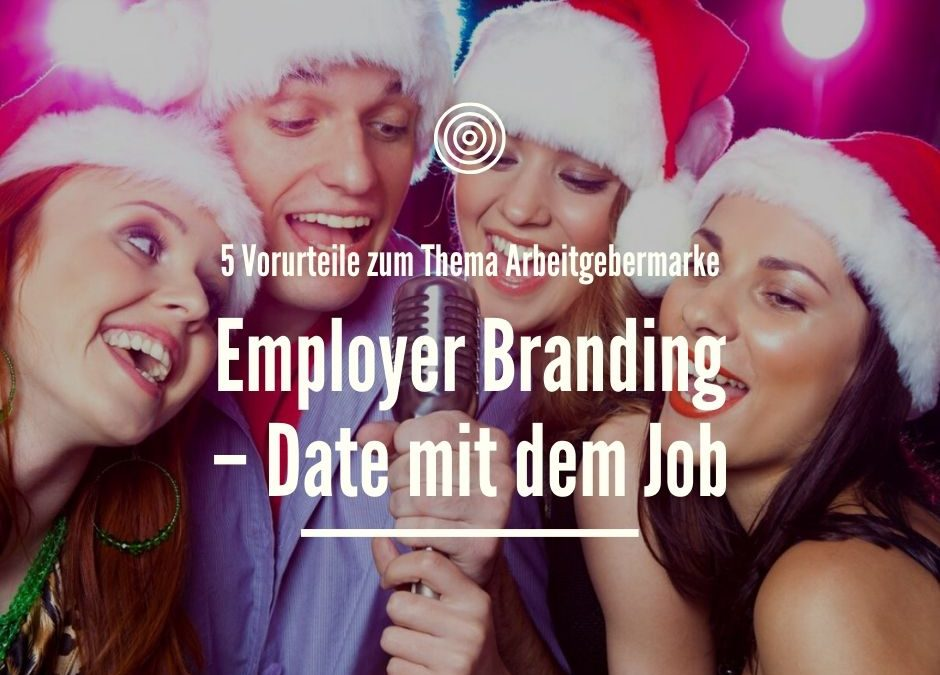 Employer Branding – Date mit dem Job