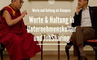 Werte & Haltung in Unternehmenskultur und JobSharing