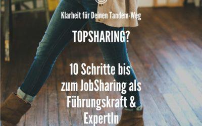 TopSharing: 10 Schritte bis zum JobSharing als Führungskraft| ExpertIn